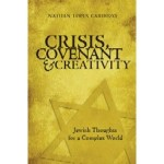 Crisis, Covenant and Creativity1